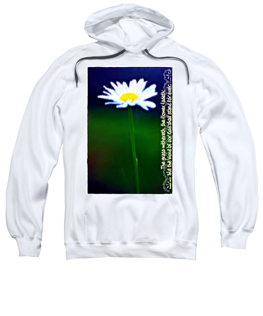 Jesus Sweatshirt featuring the digital art Isaiah 40 8 by Michelle Greene Wheeler