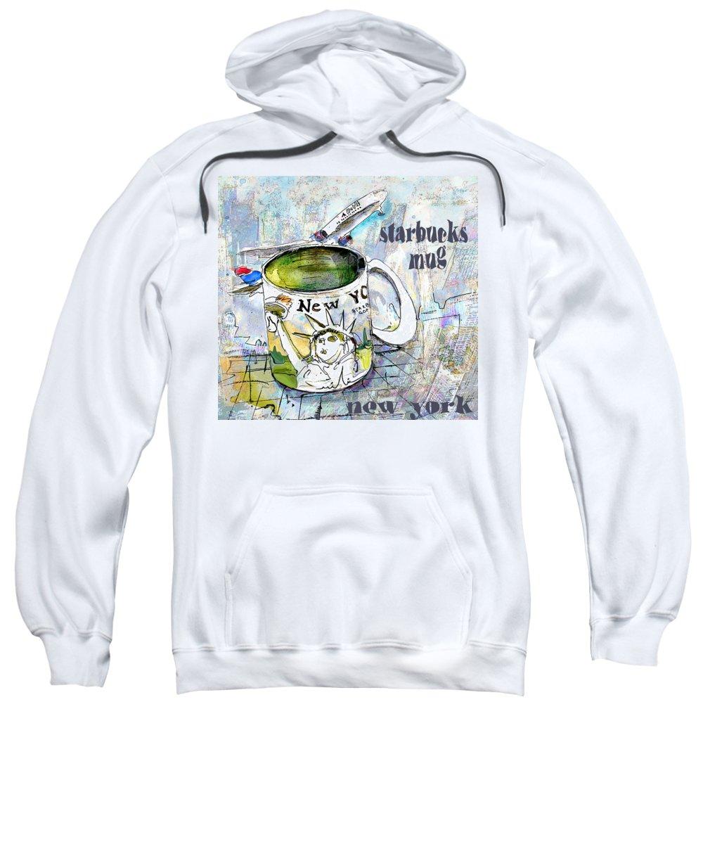 Mugs Art Sweatshirt featuring the painting Starbucks Mug New York by Miki De Goodaboom