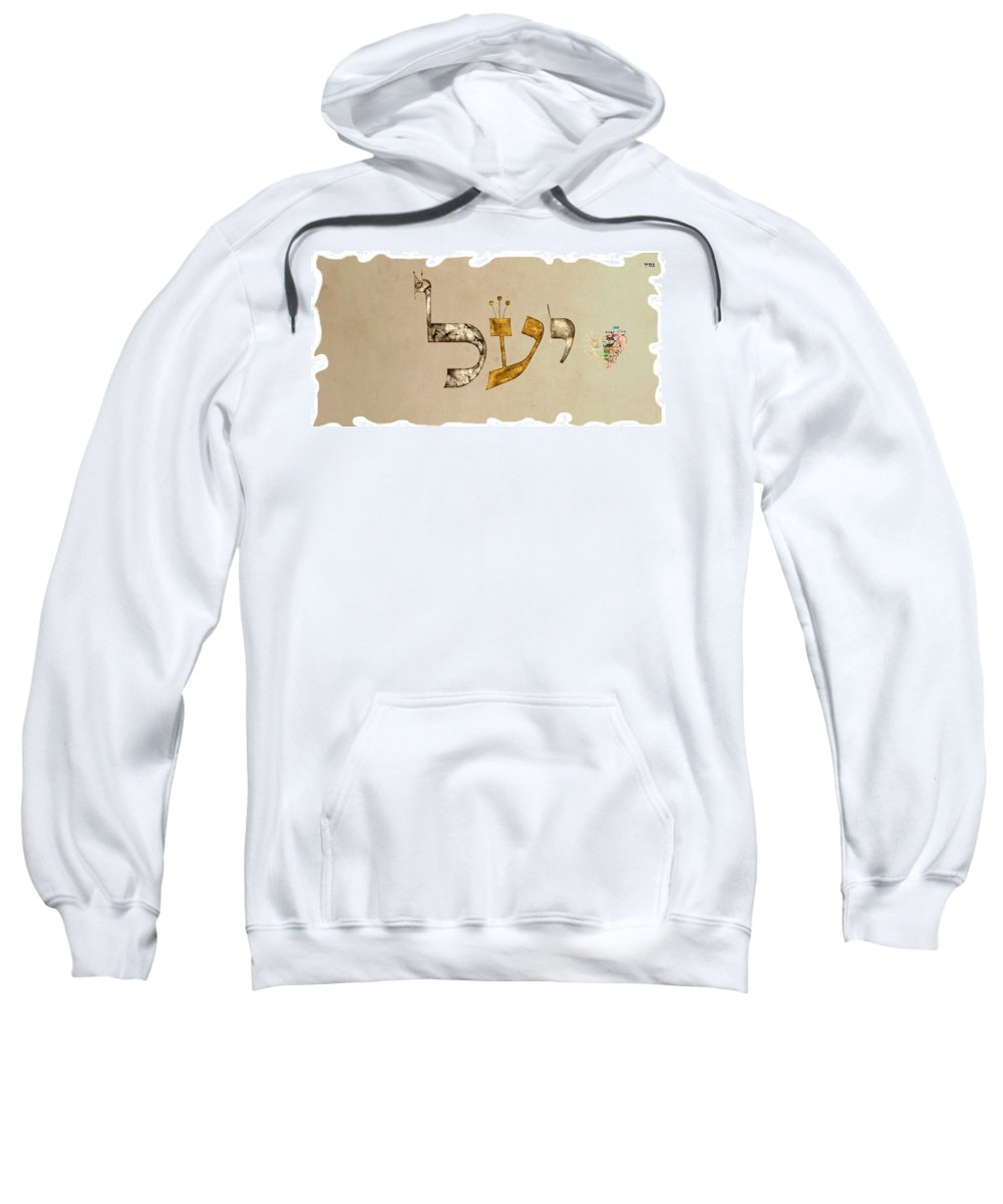 Hebrew Sweatshirt featuring the digital art Hebrew Calligraphy- Yael by Sandrine Kespi
