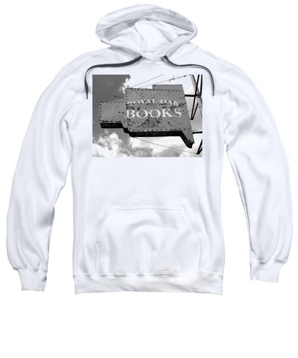 Sandra Church Sweatshirt featuring the photograph A Sign Of The Times Bw by Sandra Church