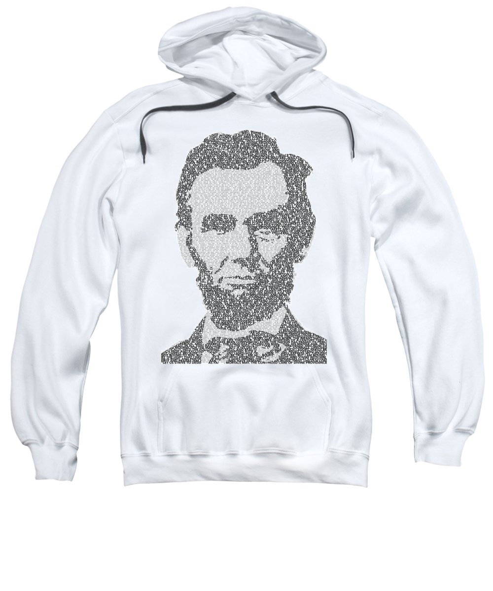 Abraham Sweatshirt featuring the digital art Abraham Lincoln Typography by Jurq Studio