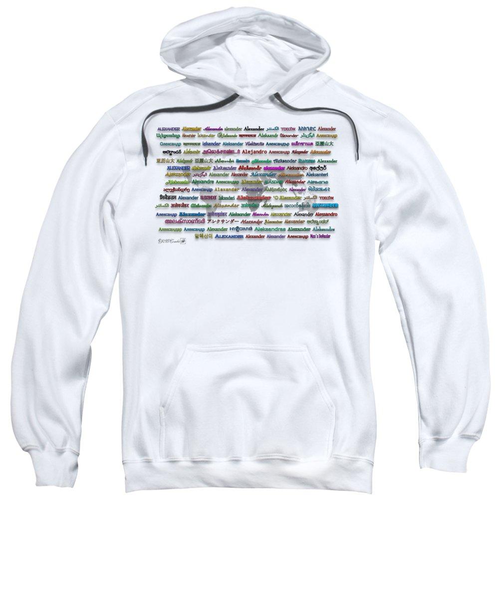 Mccombie Sweatshirt featuring the digital art Alexander by J McCombie