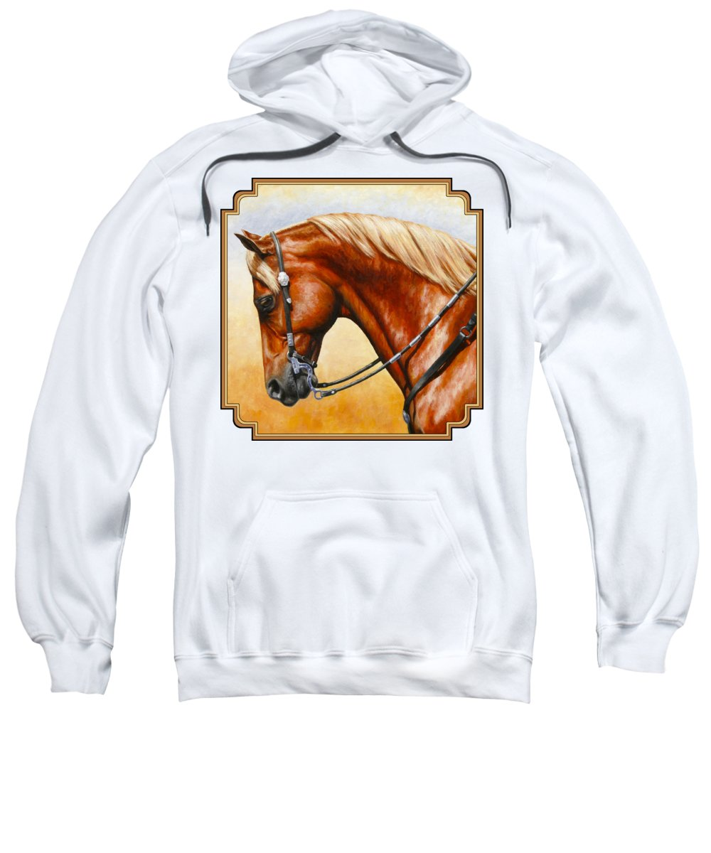Horse Sweatshirt featuring the painting Precision - Horse Painting by Crista Forest