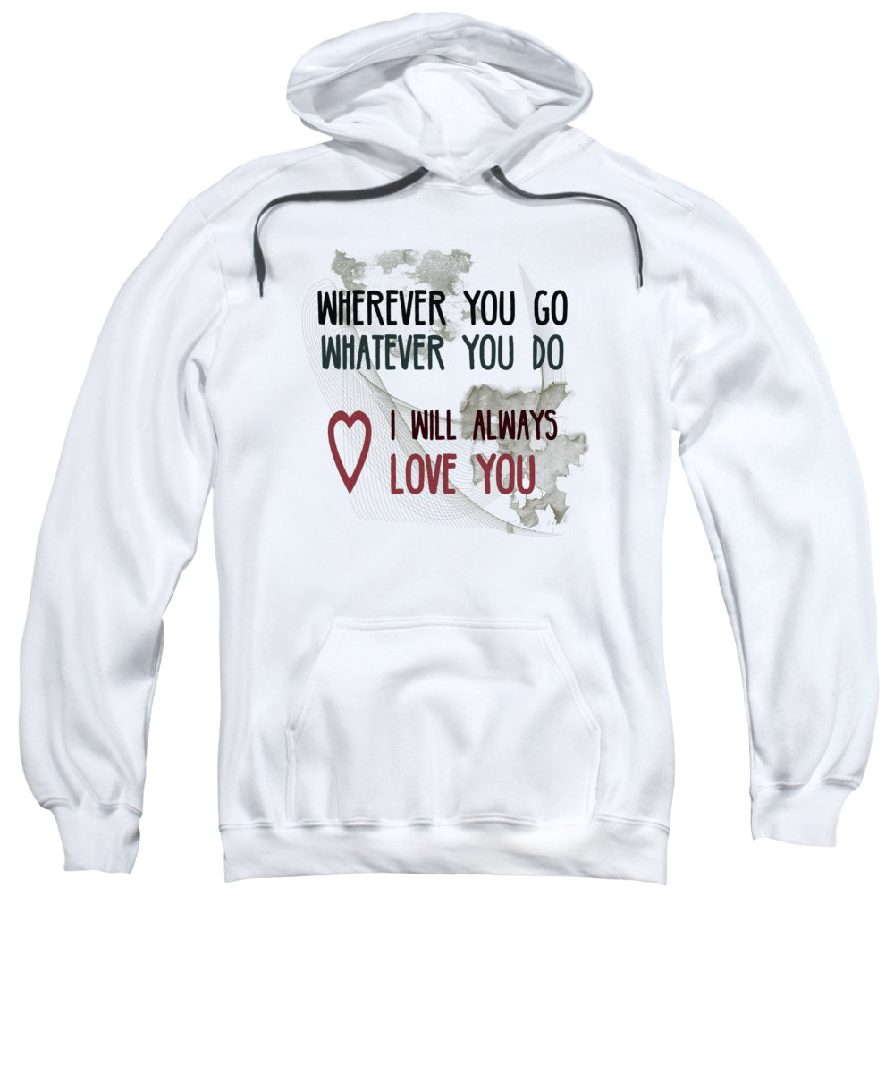 Fine Sweatshirt featuring the digital art Wherever You Go by Jutta Maria Pusl