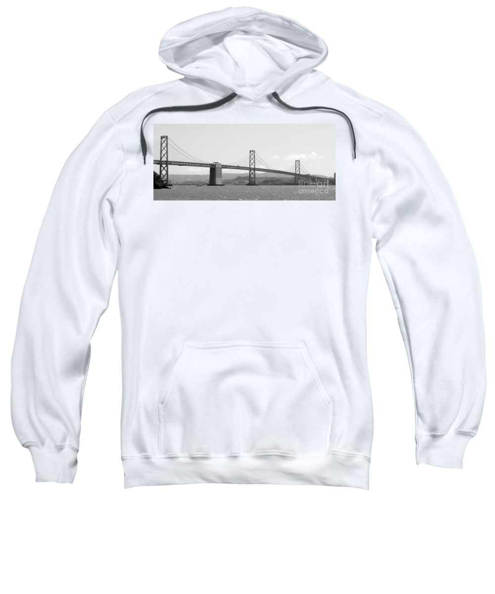 San Francisco Sweatshirt featuring the photograph Bay Bridge In Black And White by Carol Groenen