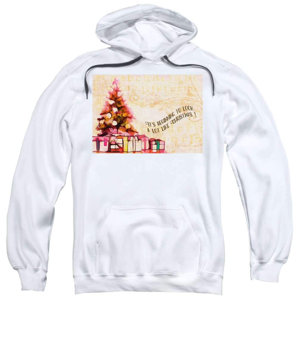 Holiday Sweatshirt featuring the digital art Beginning To Look Like Christmas Card 2017 by Kathryn Strick