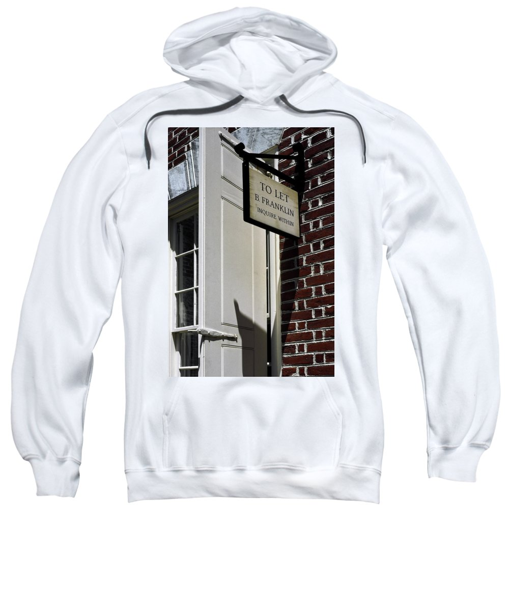 To Let Sign Sweatshirt featuring the photograph Ben Franklin Rental Sign by Sally Weigand