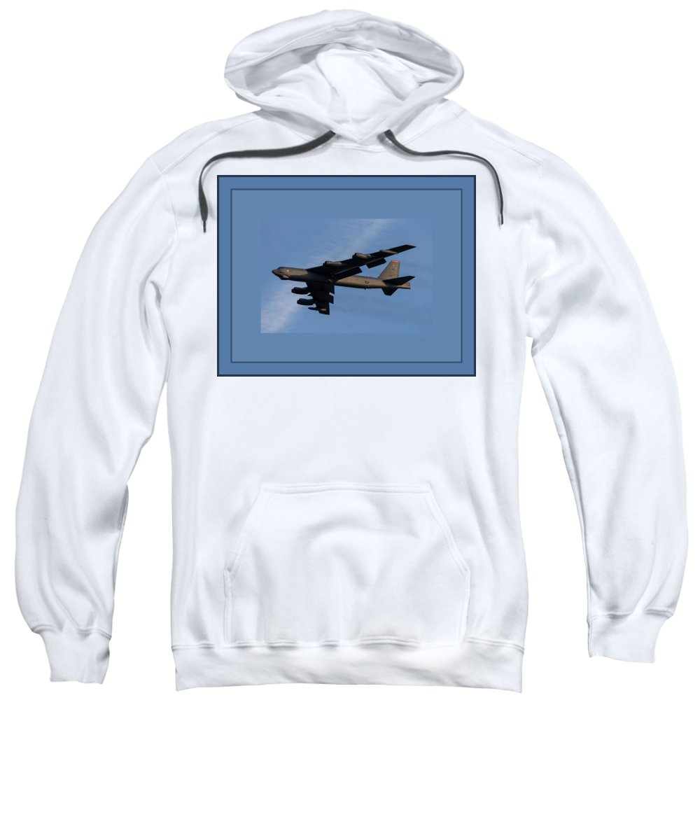 Boeing B-52 Stratofortress Heavy Bomber Usa Sweatshirt featuring the photograph Boeing B-52 Stratofortress Taking Off From Tinker Air Force Base Oklahoma With Quadruple Border by L Brown
