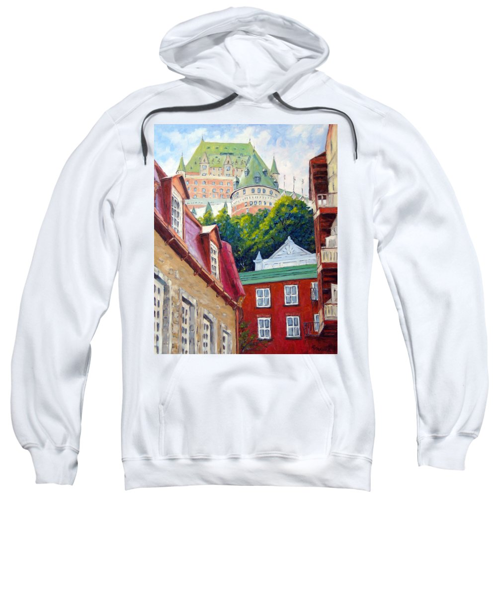 Town Sweatshirt featuring the painting Chateau Frontenac 02 by Richard T Pranke