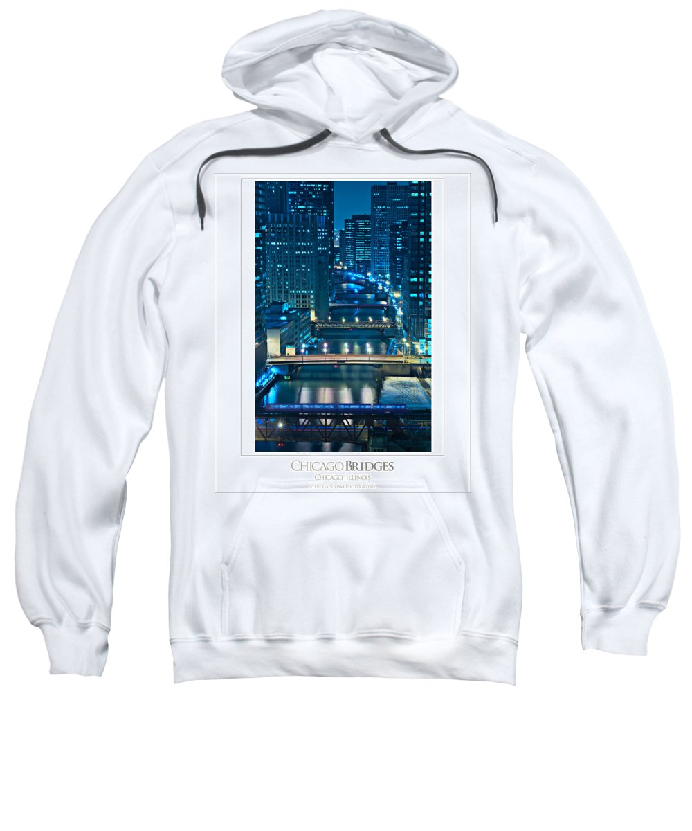 Bridge Sweatshirt featuring the photograph Chicago Bridges Poster by Steve Gadomski