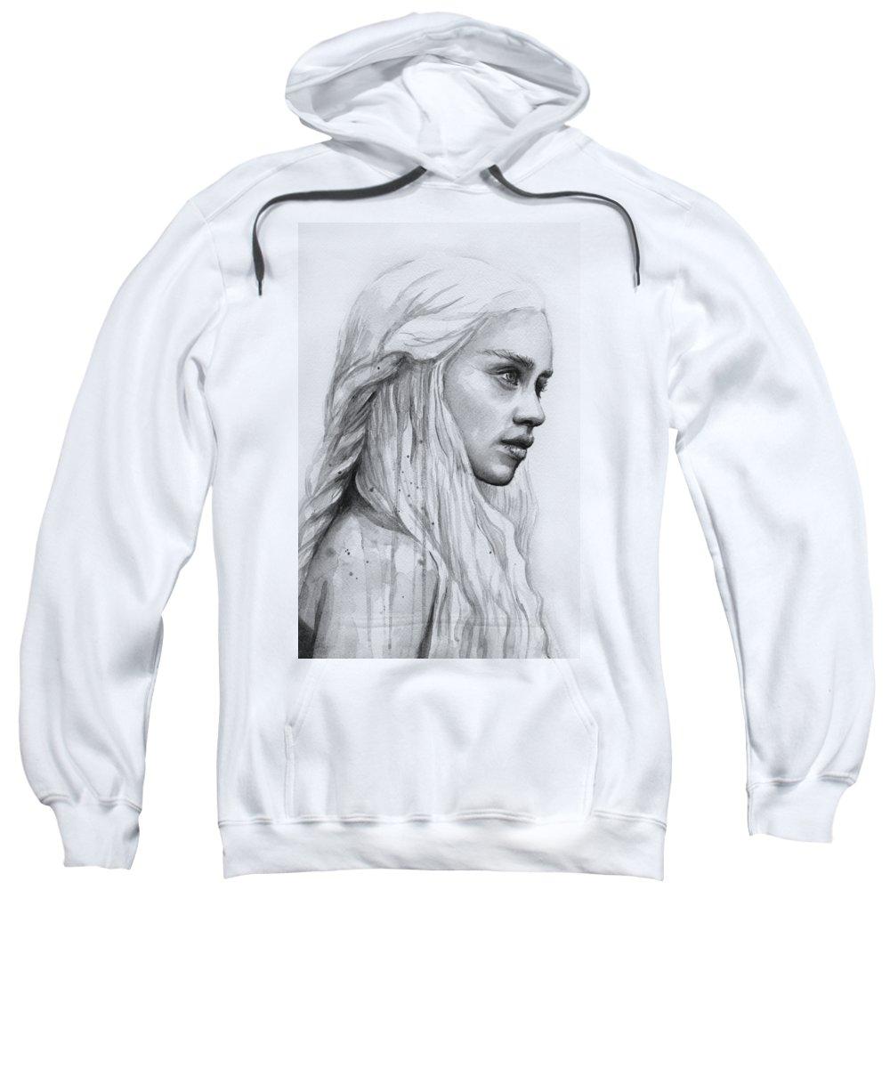 Daenerys Sweatshirt featuring the painting Daenerys Watercolor Portrait by Olga Shvartsur