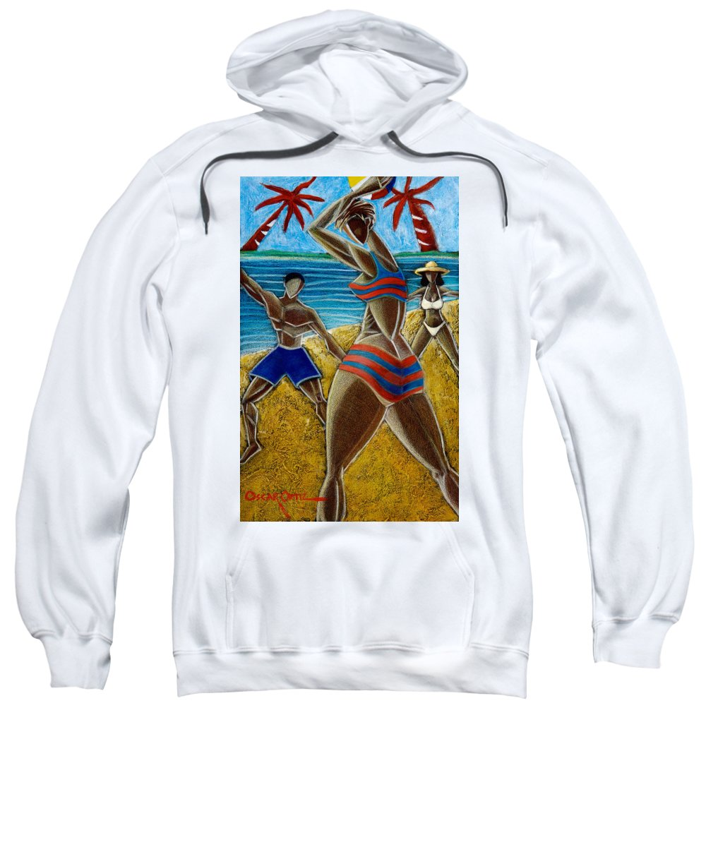 Beach Sweatshirt featuring the painting En Luquillo Se Goza by Oscar Ortiz