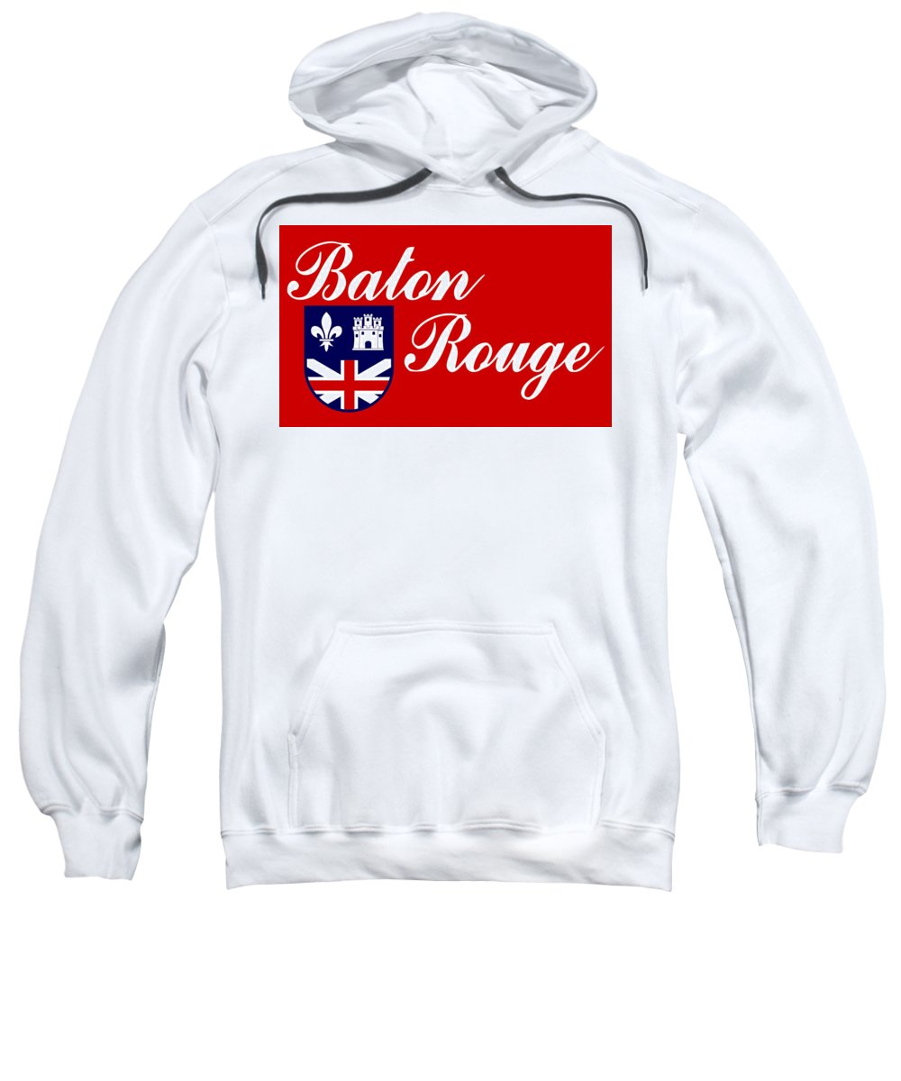Flag Of Baton Rouge Sweatshirt featuring the digital art Flag Of Baton Rouge by Bert Mailer