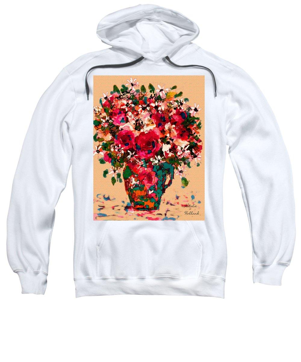 Flowers Sweatshirt featuring the mixed media Garden Bouquet by Natalie Holland