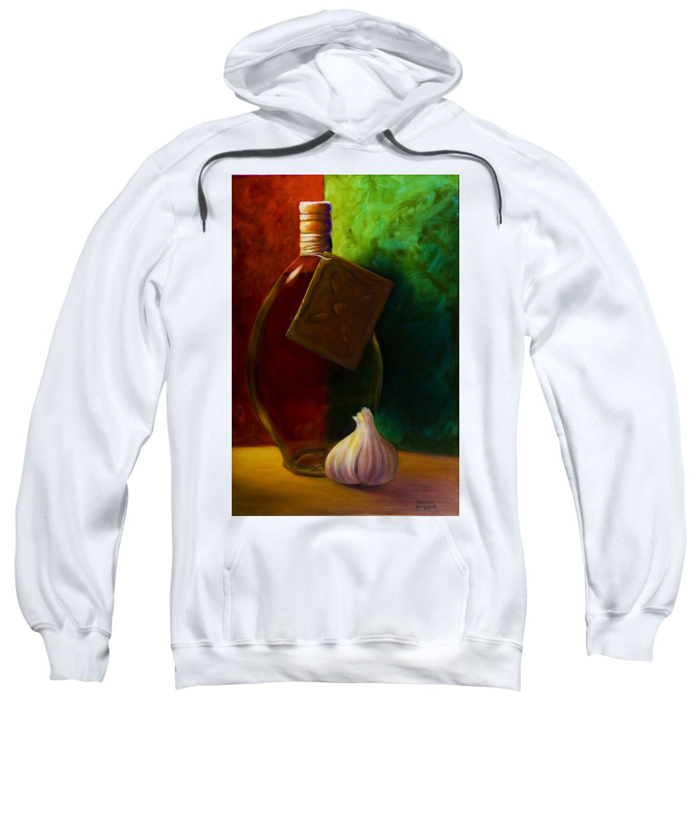 Shannon Grissom Sweatshirt featuring the painting Garlic And Oil by Shannon Grissom