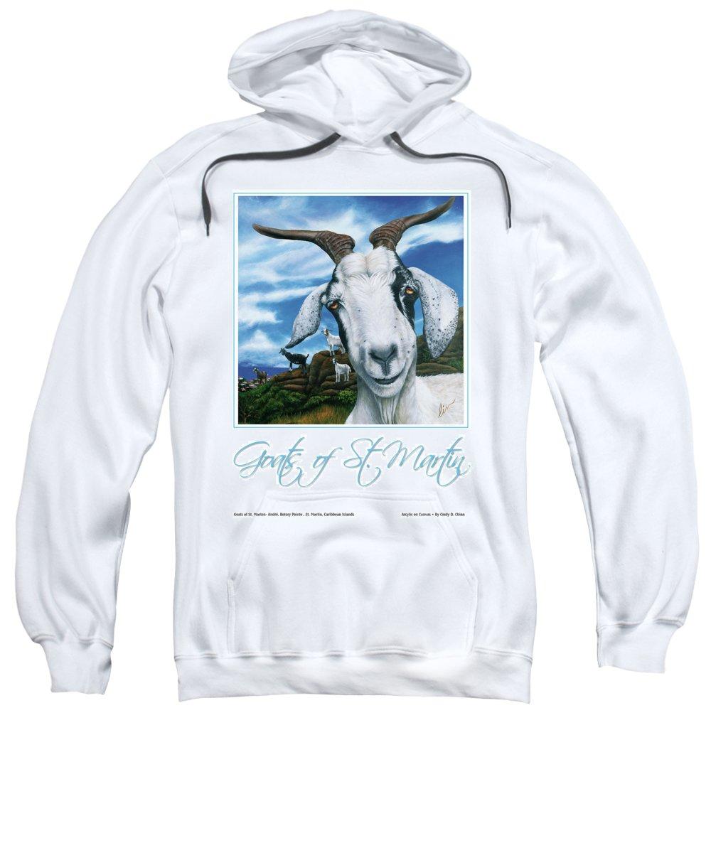 St. Maarten Sweatshirt featuring the painting Goats Of St. Maarten- Andre by Cindy D Chinn
