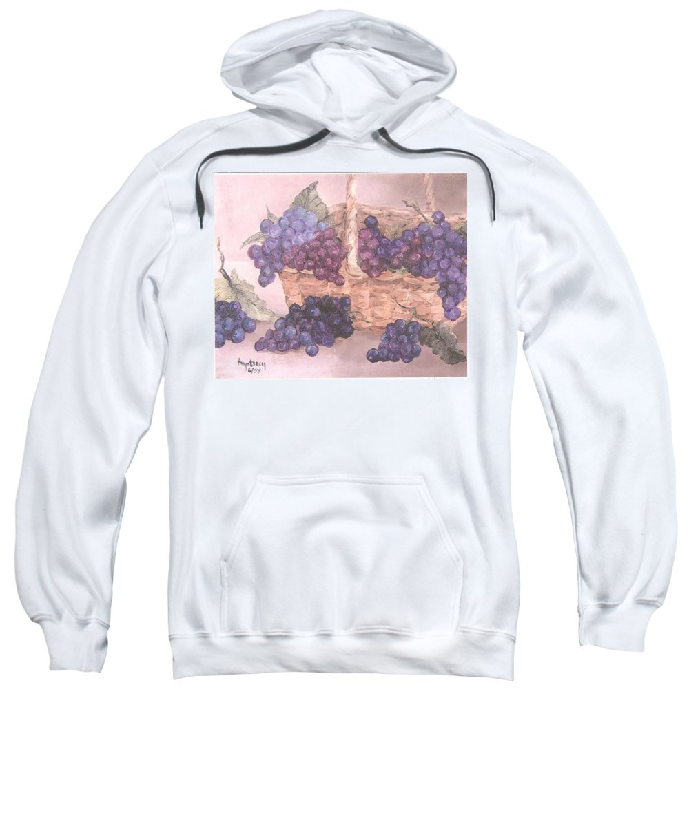 Still Life Sweatshirt featuring the painting Grapes In Basket by Faye Tracy