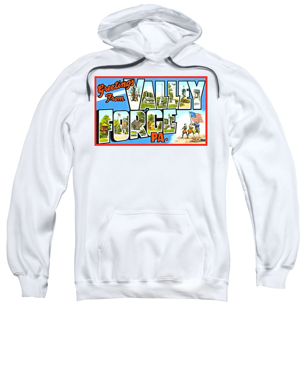 Vintag Sweatshirt featuring the photograph Greetings From Valley Forge Pennsylvania by Vintage Collections Cites and States