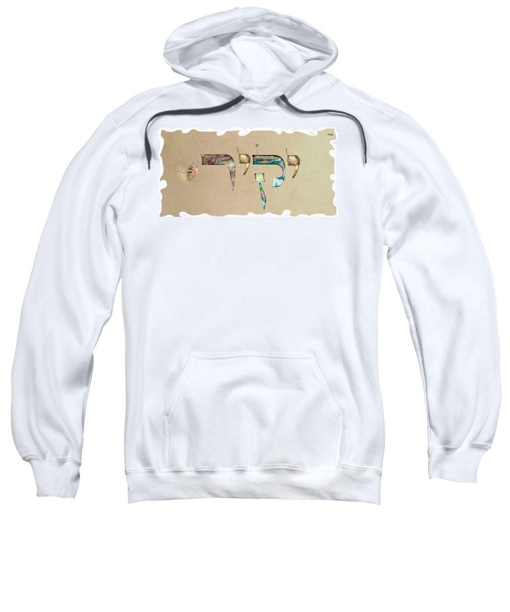 Hebrew Sweatshirt featuring the digital art Hebrew Calligraphy- Yakir by Sandrine Kespi
