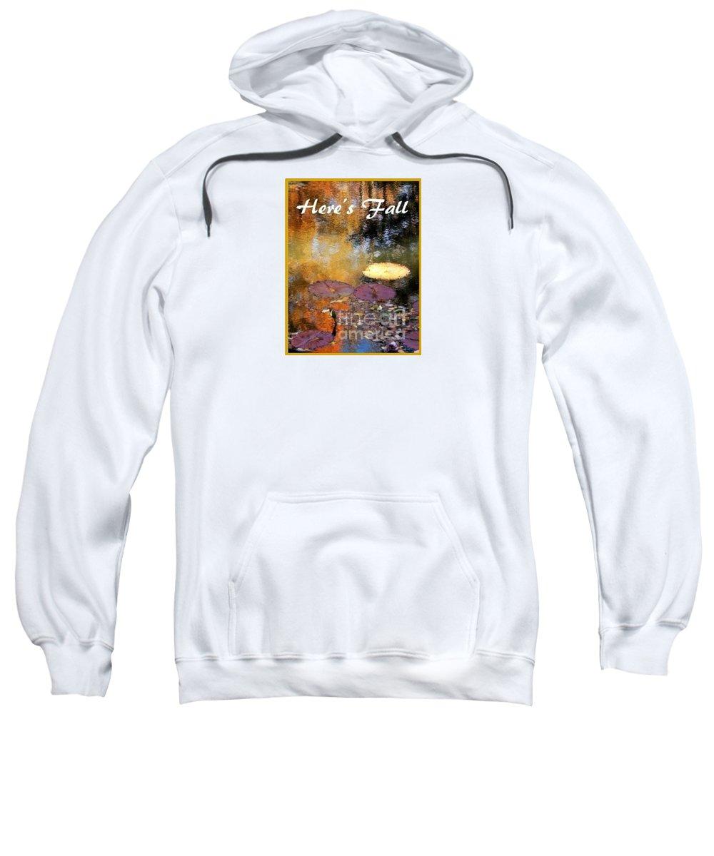 T Shirt Sweatshirt featuring the photograph Here's Fall T Shirt Design by Sharon Eng