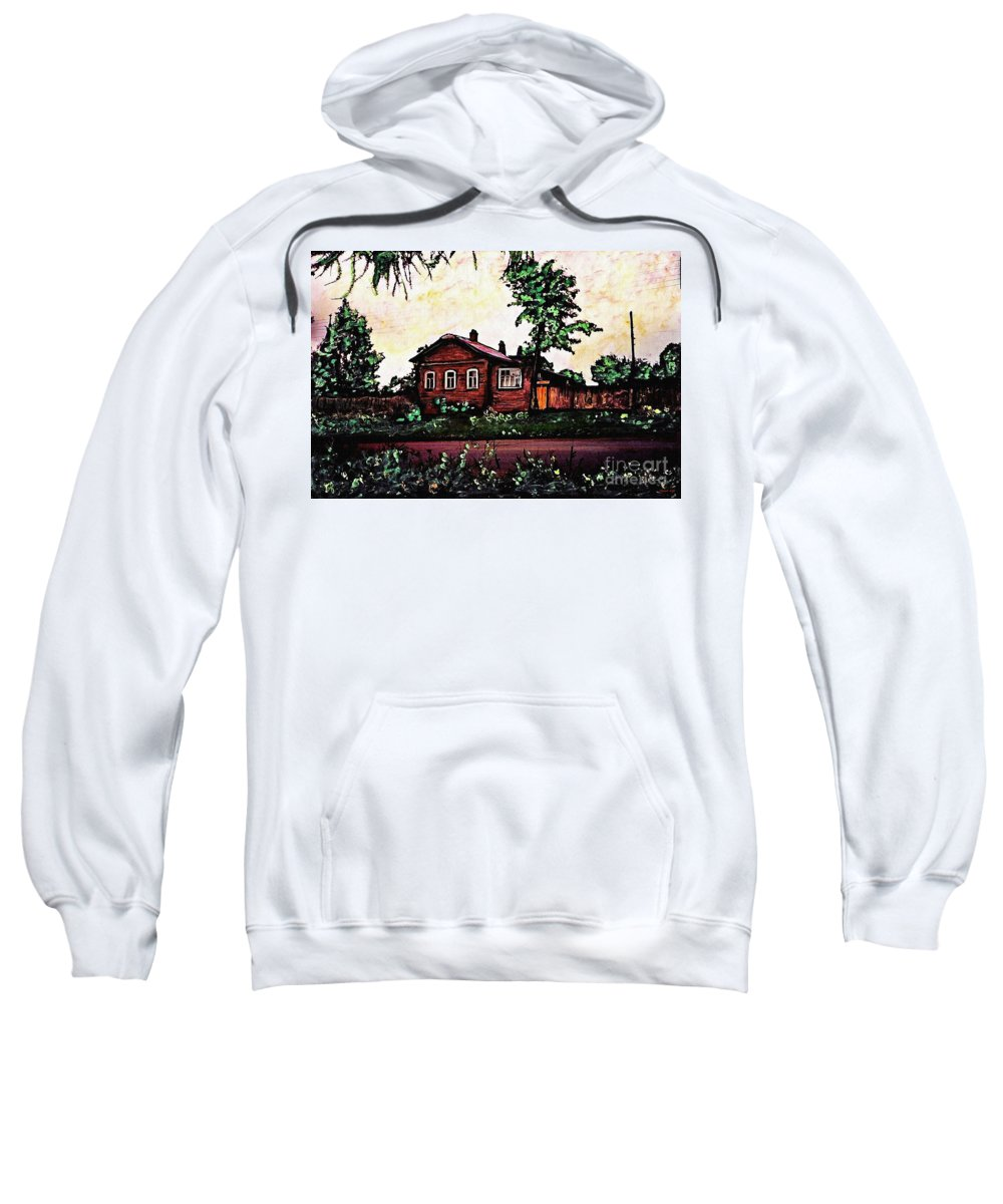 House Sweatshirt featuring the mixed media House In Sergiyev Posad  by Sarah Loft