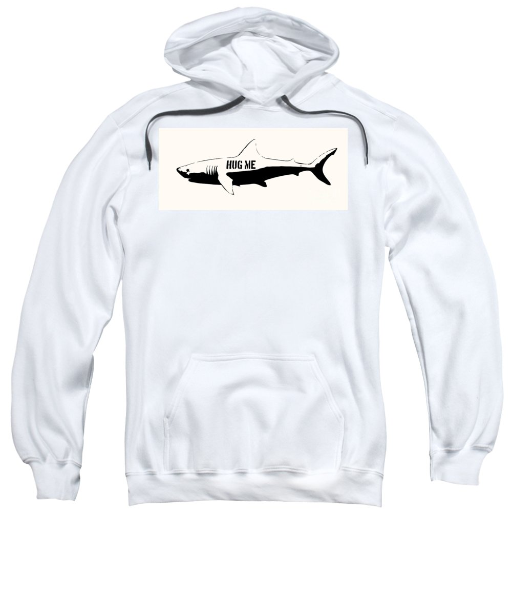 Shark Sweatshirt featuring the digital art Hug Me Shark - Black by Pixel Chimp