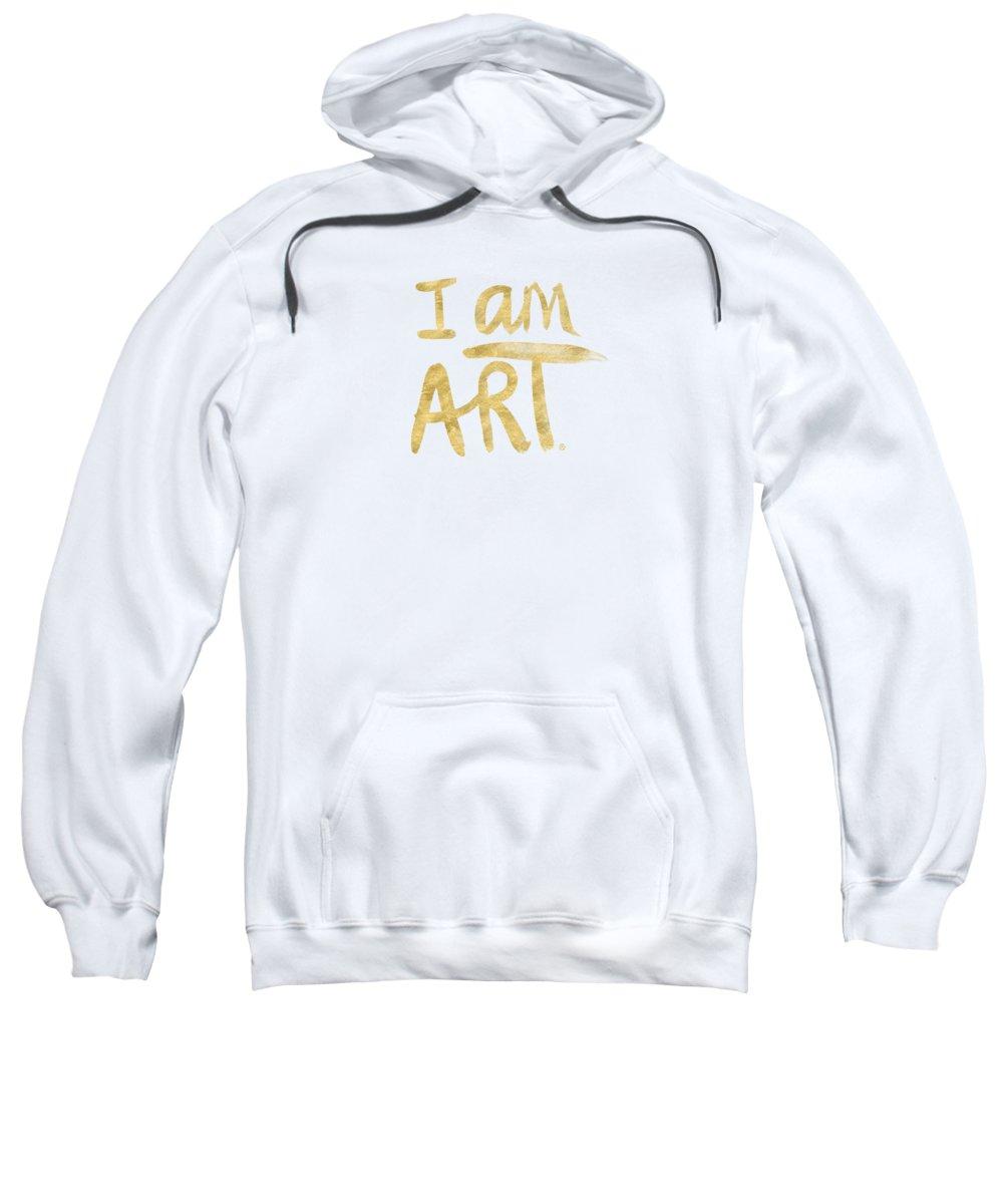 I Am Art Sweatshirt featuring the painting I Am Art Gold - Art By Linda Woods by Linda Woods