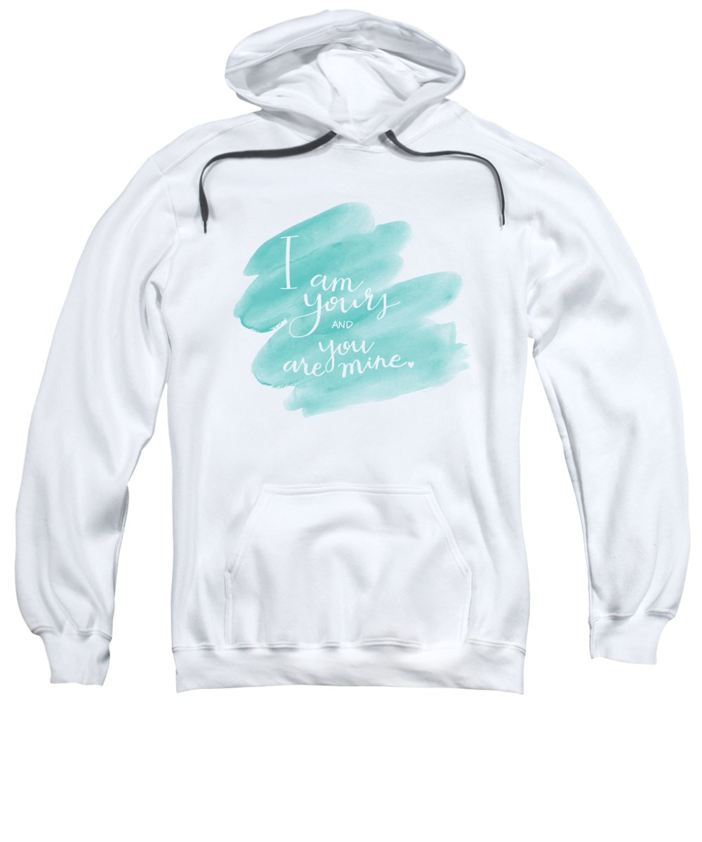 Wedding Sweatshirt featuring the mixed media I Am Yours by Nancy Ingersoll