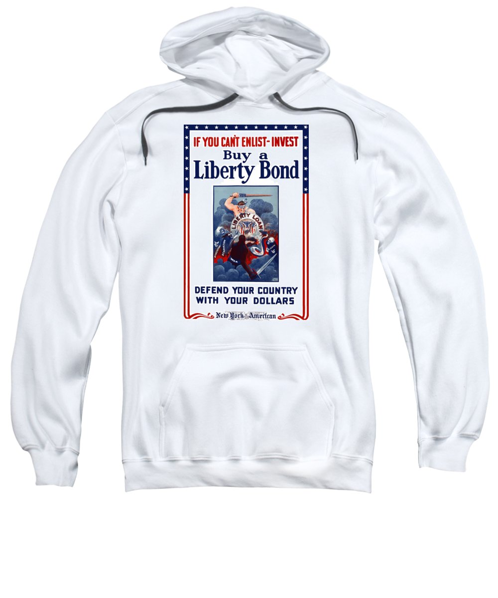 Liberty Bond Sweatshirt featuring the painting If You Can't Enlist Invest by War Is Hell Store