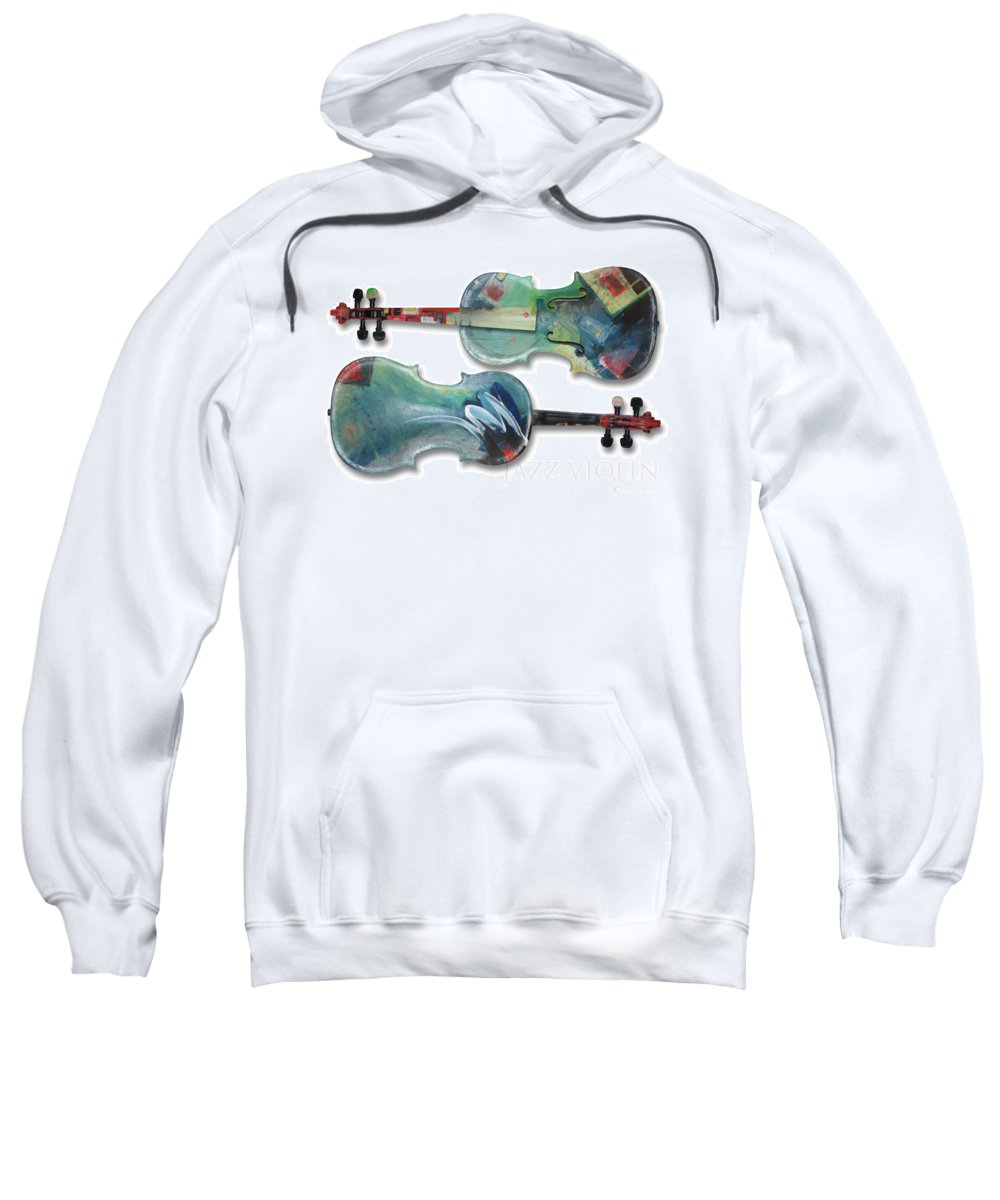 Violin Sweatshirt featuring the painting Jazz Violin - Poster by Tim Nyberg