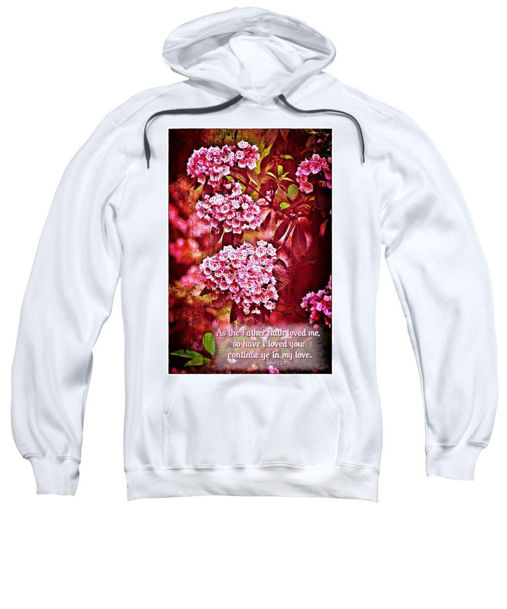 Jesus Sweatshirt featuring the digital art John 15 9 by Michelle Greene Wheeler