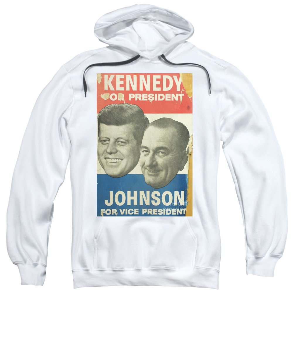 Vintage Posters Sweatshirt featuring the photograph Kennedy For President Johnson For Vice President by Edward Fielding