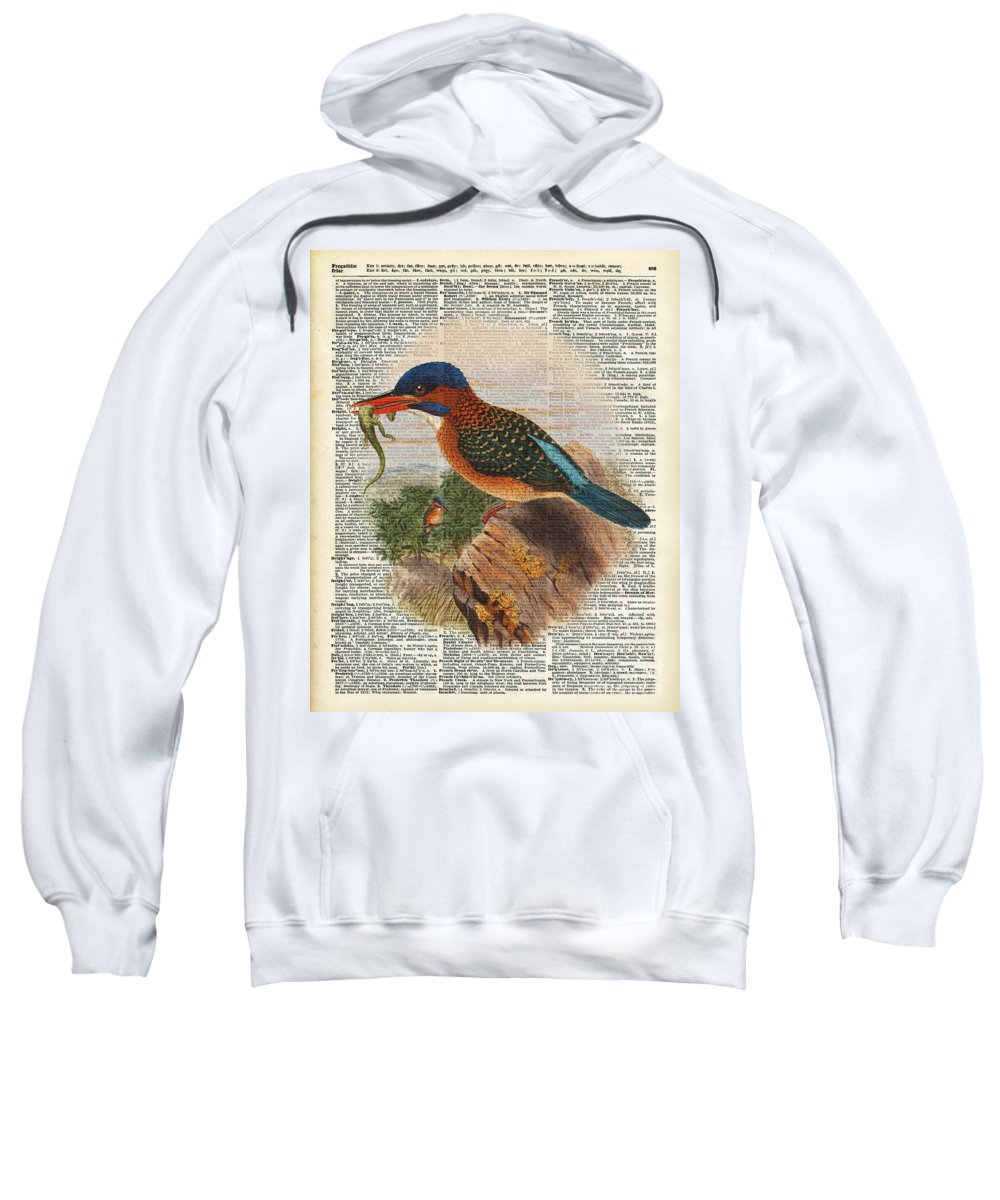 Bird Sweatshirt featuring the painting Kingfisher Bird With A Lizard Illustration Over A Old Dictionary by Anna W