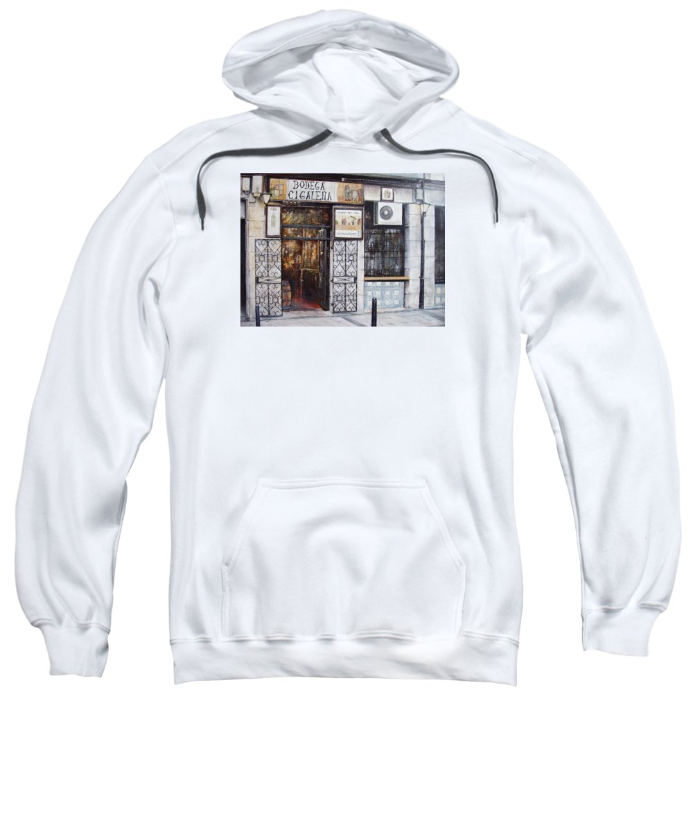 Bodega Sweatshirt featuring the painting La Cigalena Old Restaurant by Tomas Castano