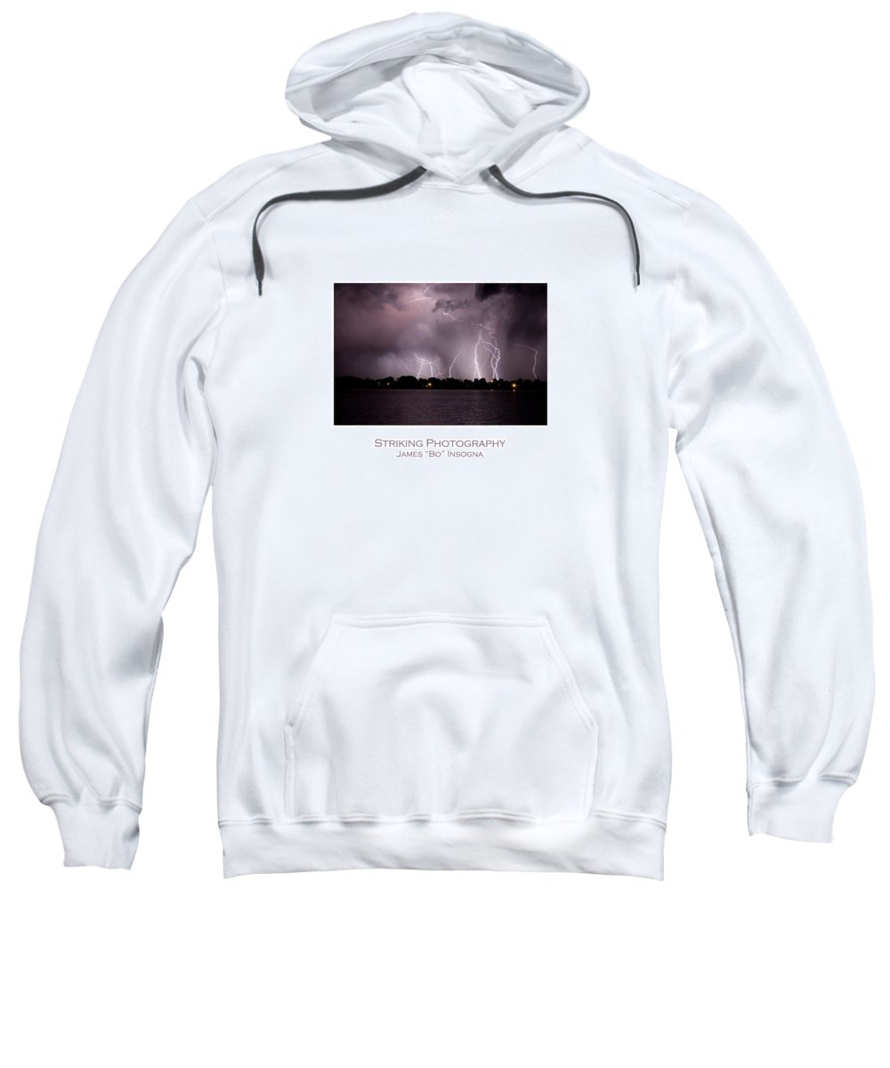 Lightning Sweatshirt featuring the photograph Lake Lightning 2 Poster by James BO Insogna