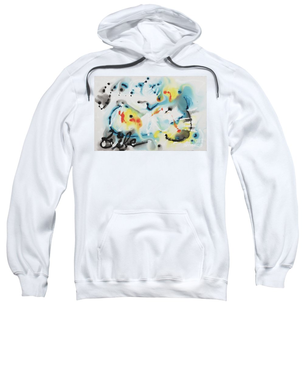 Life Sweatshirt featuring the painting Life by Nadine Rippelmeyer