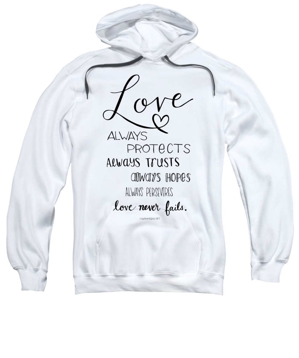 Hand Lettered Sweatshirt featuring the drawing Love Always by Nancy Ingersoll