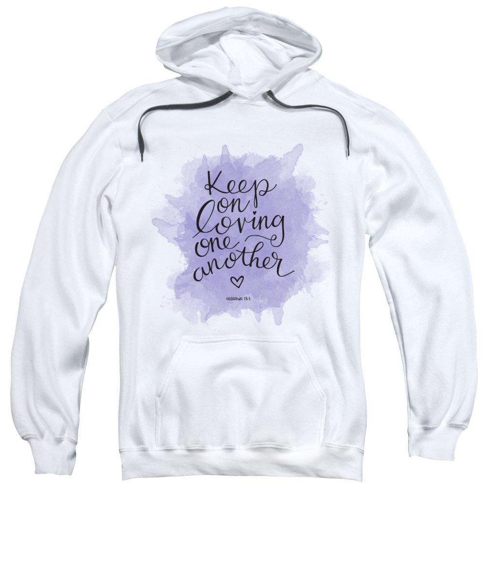 Love Sweatshirt featuring the mixed media Loving by Nancy Ingersoll