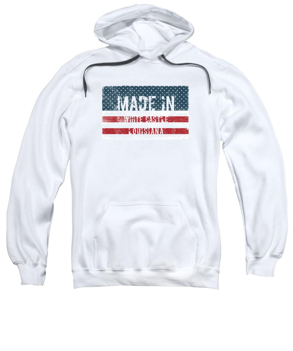 White Castle Sweatshirt featuring the digital art Made In White Castle, Louisiana by Tinto Designs