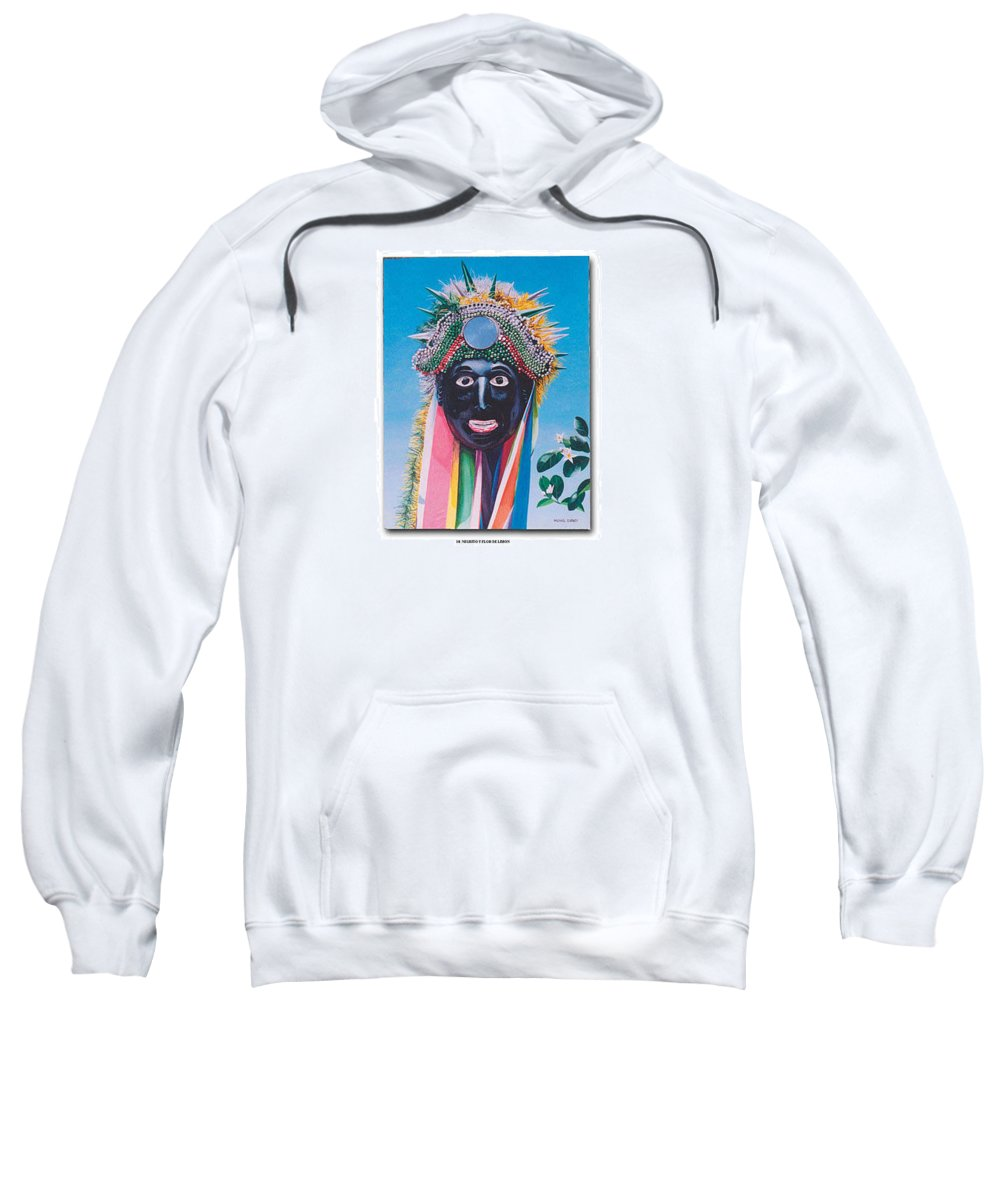 Michael Earney Sweatshirt featuring the painting Negrito y flor de limon by Michael Earney