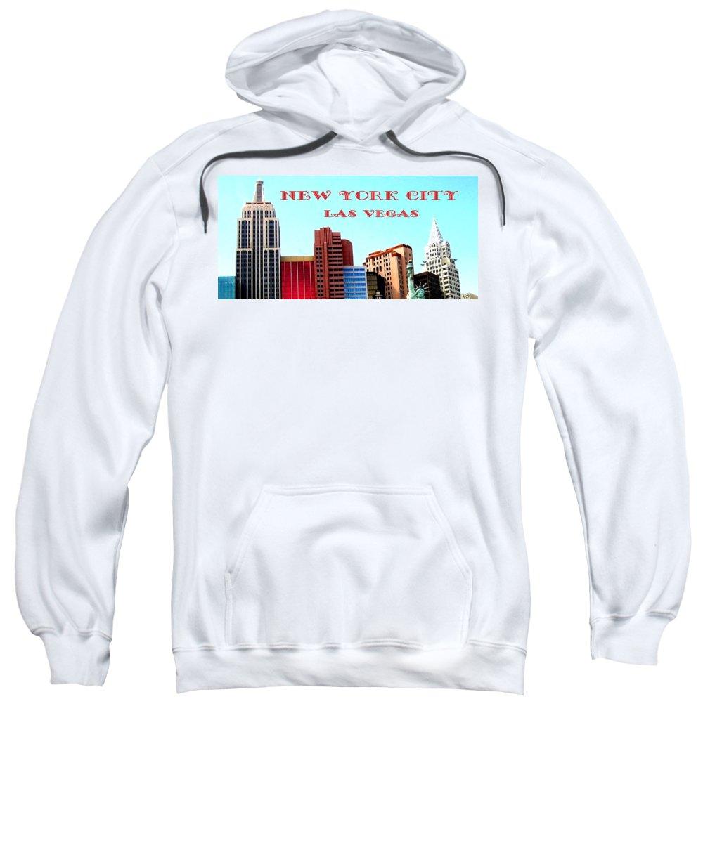 Poster Sweatshirt featuring the digital art New York City- Las Vegas by Will Borden