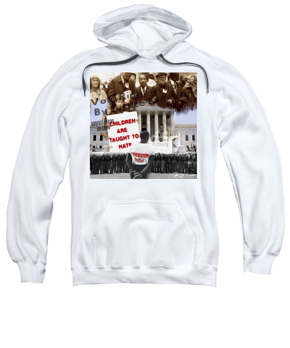 Sweatshirt featuring the mixed media No Hate by Jp Wright