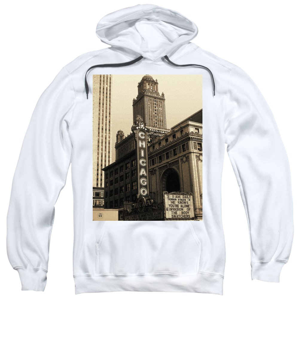 Chicago Sweatshirt featuring the photograph Old Chicago Theater - Vintage Art by Peter Potter