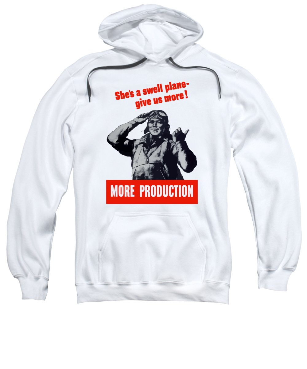 Pilot Sweatshirt featuring the painting Plane Production Give Us More by War Is Hell Store
