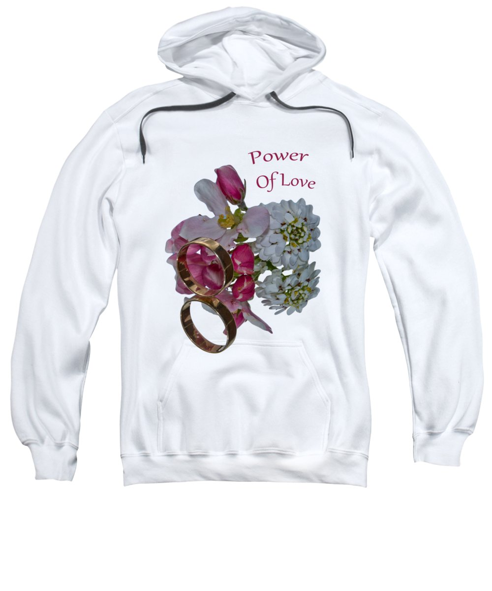 Ever Lasting Love Sweatshirt featuring the photograph Power Of Love by Dave Byrne