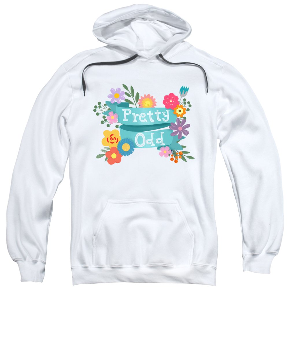 11ab72372 Painting Sweatshirt featuring the painting Pretty Odd Floral Banner by  Little Bunny Sunshine
