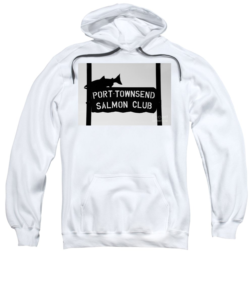 Port Townsend Salmon Club Sweatshirt featuring the photograph Salmon Club by David Lee Thompson