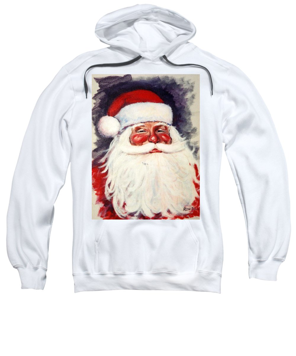 Portrait Sweatshirt featuring the painting Santa 1 by Ronald Dill