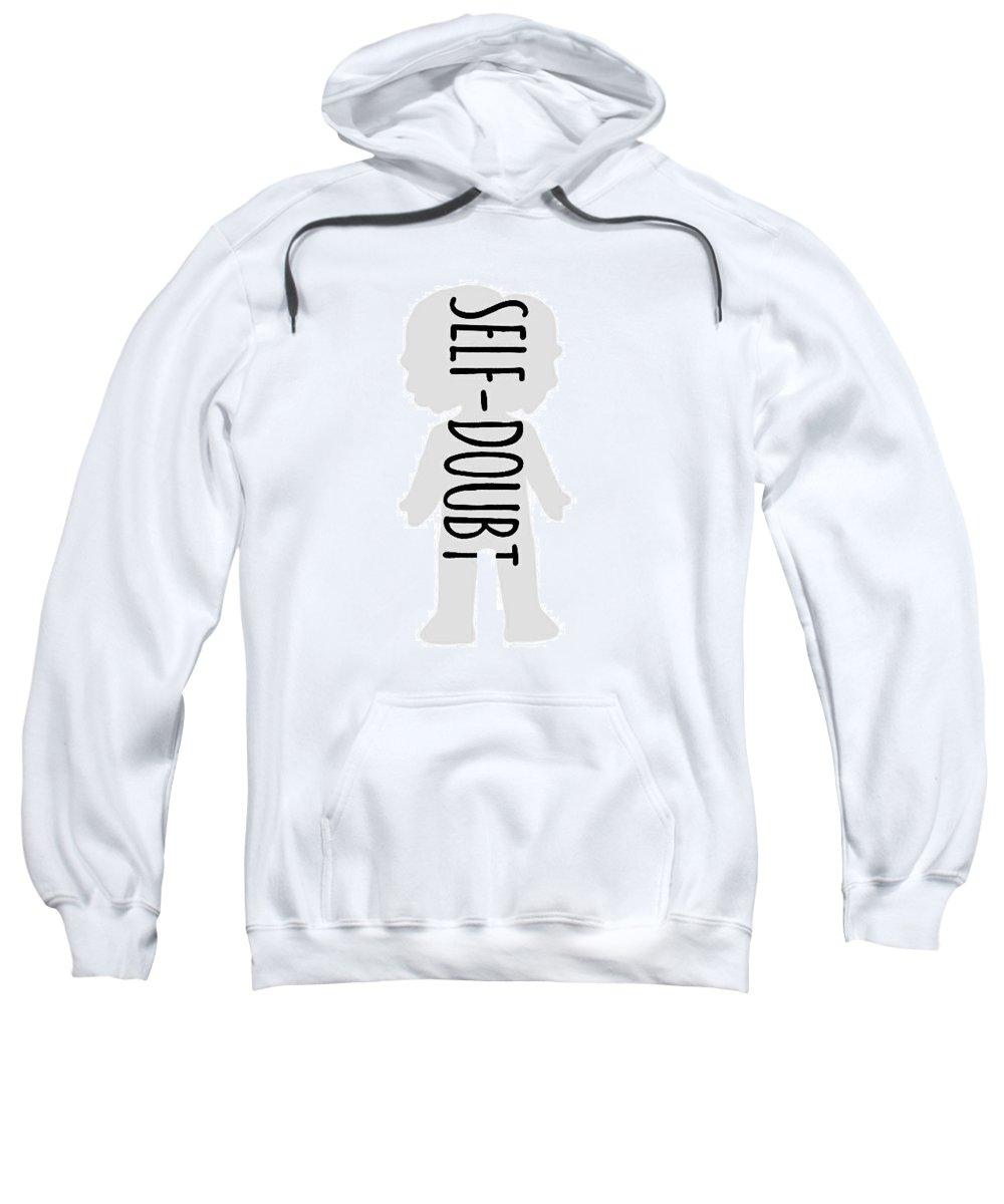 Self-doubt Sweatshirt featuring the digital art Self-doubt by Jamie Alexandra Soriao
