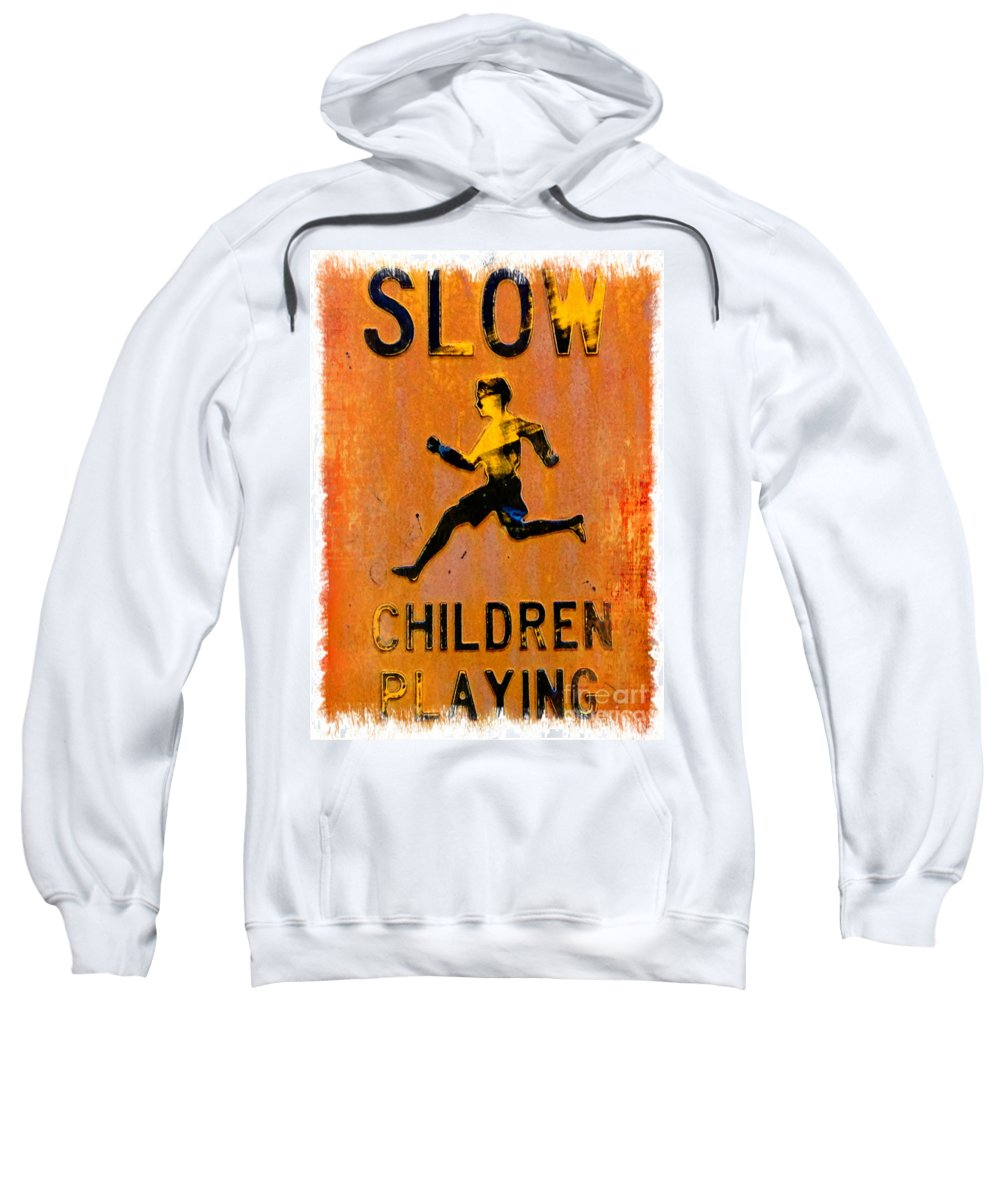 Slow Sweatshirt featuring the photograph Slow Children Playing by Bobby Cole